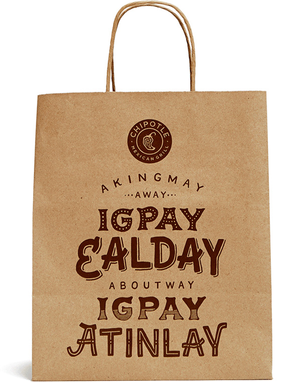 chipotle pig latin packaging front