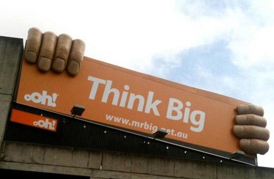 3D Billboard Think Big hands