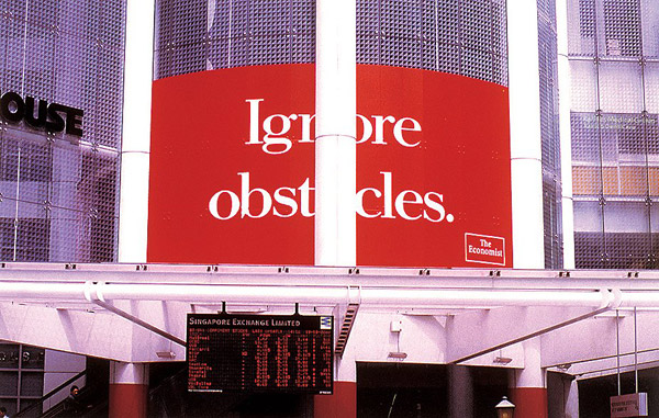 ignore obstacles billboard the economist
