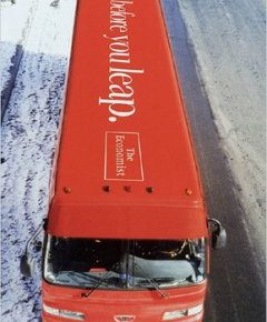read before you leap message on bus top - the economist