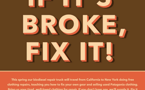 if its broke, fix it - patagonia conservation campaign