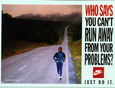 who says you cant run away from your problems nike poster