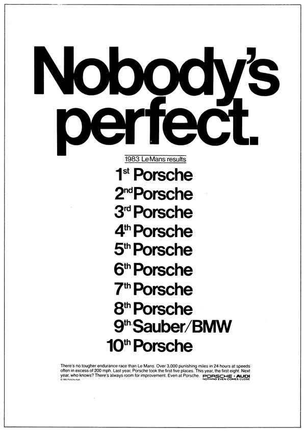 nobodys perfect print ad - porsche