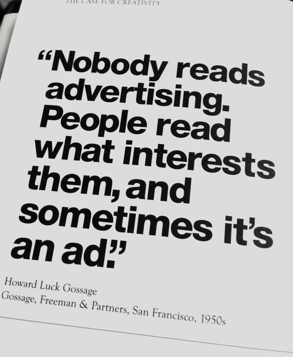 nobody reads ads - marketing wisdom - howard gossage