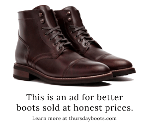 honesty in advertising | thursday boots