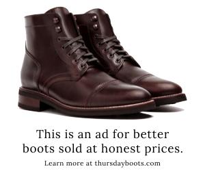 honesty in advertising | thursday boots