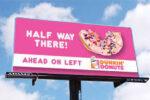 directional billboard dunkin donuts